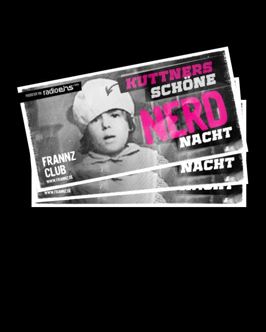Tickets Kuttners Schöne Nerdnacht 20.03.20